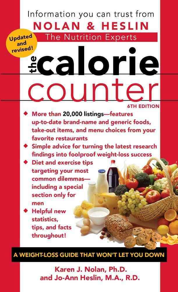 The Calorie Counter By Nolan, Karen J./ Heslin, Jo-Ann